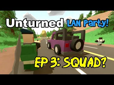SQUAD? Unturned Multiplayer Gameplay Ep 3! (Funny Moments & Fails, Washington Survival LAN Party)