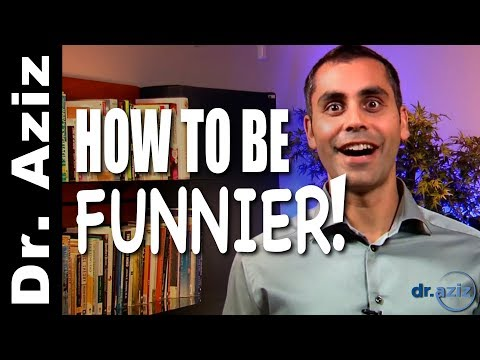 How To Be Funnier & More Playful! | Dr. Aziz - Confidence Coach