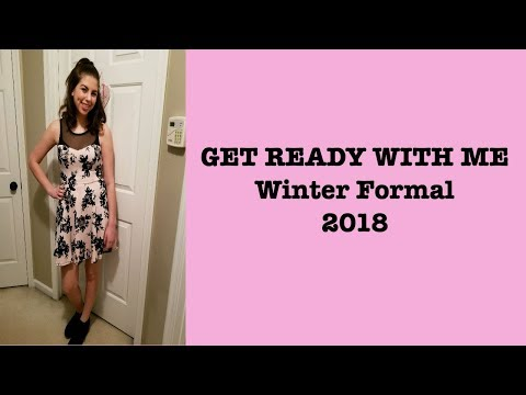 Winter Formal 2018 | Get Ready With Me