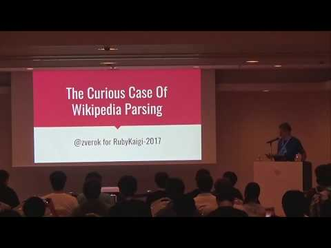 [EN] The Curious Case of Wikipedia Parsing / Victor Shepelev @zverok