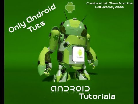 Android tutorial For Application Development-Create a List Menu from the ListActivity class Part 18