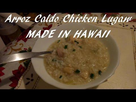 Arroz Caldo | Chicken lugaw | Filipino Rice chicken soap | Cooking in Kauai, Hawaii |Filipino recipe