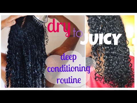 Dry To JUICY   BEST Deep Conditioning Routine Start To Finish   Natural Hair