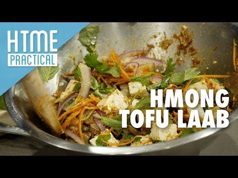 HTME Practical - Hmong Tofu Laab | HTME Practical