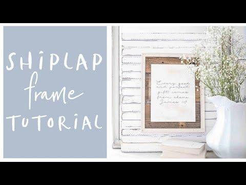 DIY Home Decor-Farmhouse Shiplap Frame Tutorial