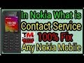 Remove Contact Service in All Nokia Mobiles   What is Contact Service   100% Fix