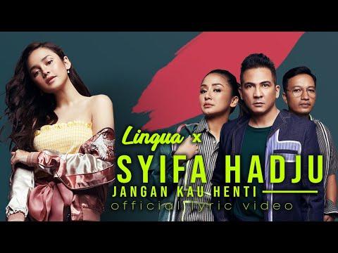 Lingua Jangan Kau Henti (feat. Syifa Hadju)