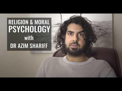 Religion & Moral Psychology   Dr Azim Shariff   Jan 2018