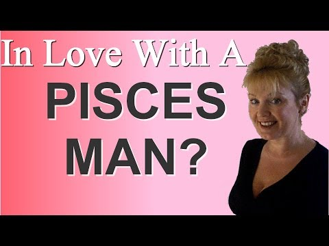 HOW TO GET A PISCES MAN TO FALL IN LOVE WITH YOU!