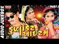 Duplicate Item   Nonstop Gujarati Song 2017   Gujarati Timli Gafuli   Audio Jukebox