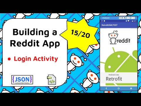 Reddit Login Activity and Layout [Build a Reddit App Part 15]