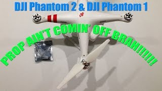 DJI Phantom Stuck Prop Removal HOW-TO