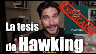 En qué consistió la tesis de Hawking
