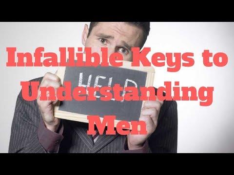 Infallible Keys to Understanding Men