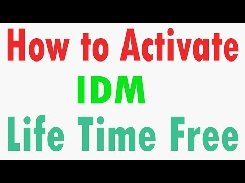 How to Activate IDM for Life Time Free 2017