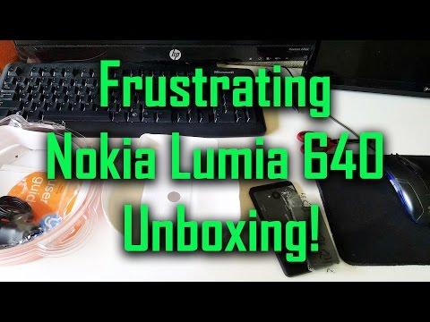 Frustrating Nokia Lumia 640 Unboxing!