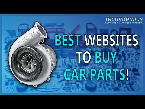 Best Websites to Buy Car Parts 2018 | How to Buy Car Parts Online
