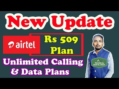 Airtel's New Offer: Rs. 509 Prepaid Plans Now Give More Data, Longer Validity | Airtel | Airtel 4G