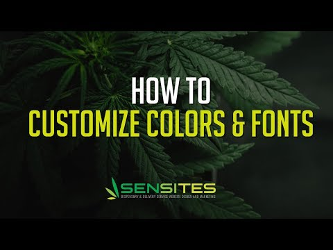 How to Edit Your Dispensary Website Theme Colors and Fonts - Sensites
