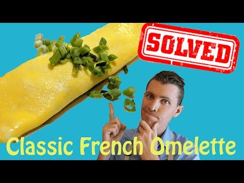 Omelette Solved | How To Make a Classic French Omelette Perfectly! Easy Recipe - Best Kitchen Hacks