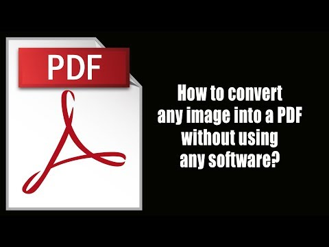 How to convert any image into a PDF without using any software?