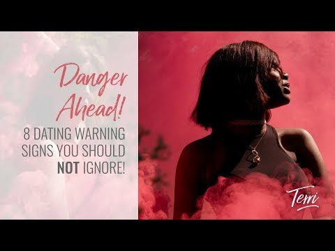 8 Dating Warning Signs You Should Not Ignore