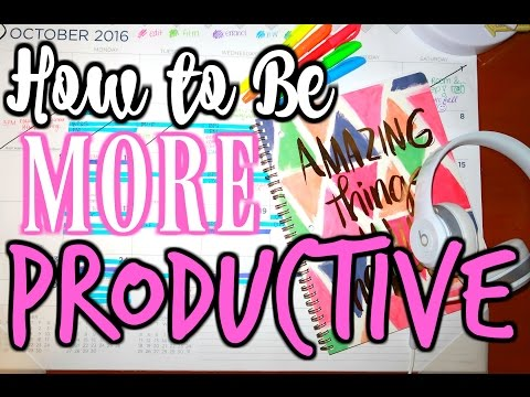How to Be MORE Productive | Tips for Studying + Get MORE Done