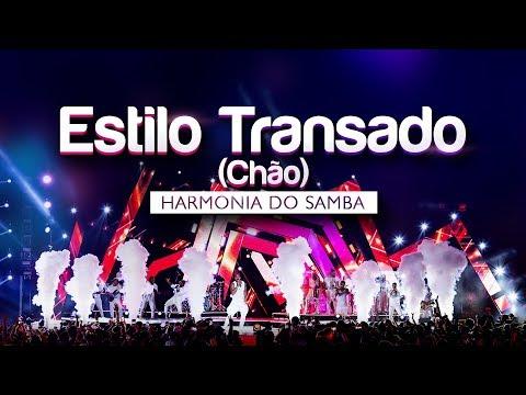Harmonia do Samba - Estilo Transado (Chão) | DVD Ao Vivo Em Brasília