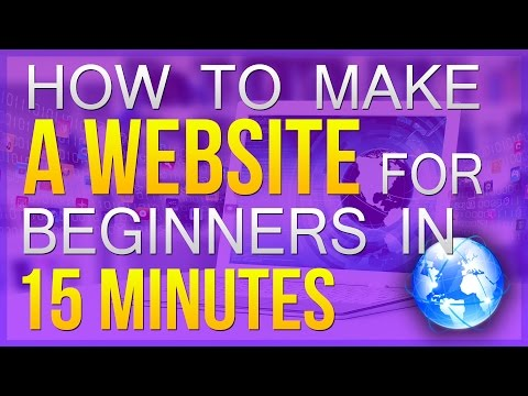 How To Make A Website For Beginners (In 15 Minutes)