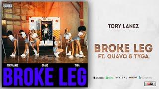 Tory Lanez - Broke Leg Ft. Quavo & Tyga