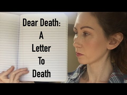 Dear Death : A Letter To Death | Anxiety about Dying
