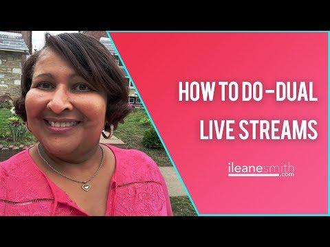How To Do Dual Live Streams