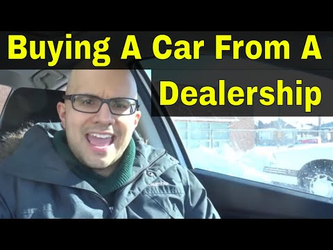 5 Things To Remember When Buying A Car From A Dealership