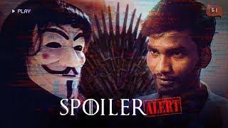 Spoiler Alert Ft. Game of Thrones | Nikhil Vijay | Being Indian