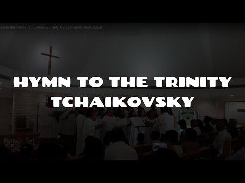 Hymn to the Trinity - Holy Trinity Church Choir, Dubai