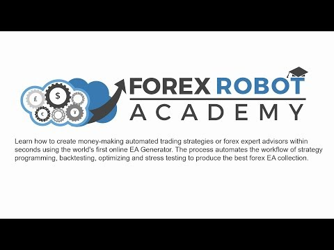 Forex Robot Academy - Introduction - Forex Robot Factory