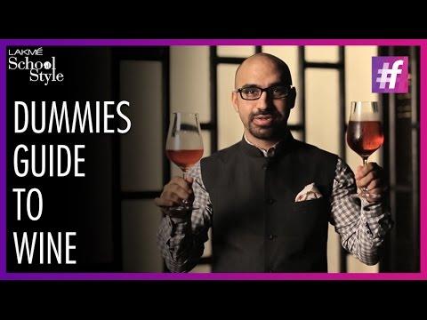 Dummies Guide To Wine | Aneesh Bhasin | #fame School Of Style