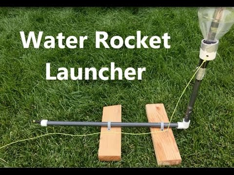 How to build a water rocket launcher