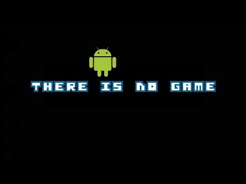 There is no game android