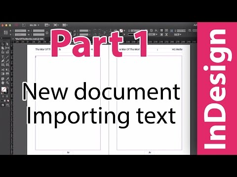 InDesign training: New document & importing text. Putting a Book Together. PART 1