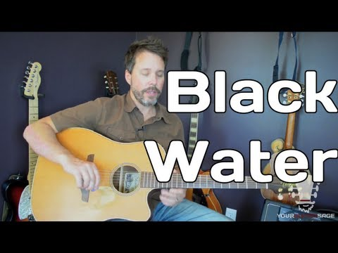 Black Water By The Doobie Brothers - Guitar Lesson - Double Drop D