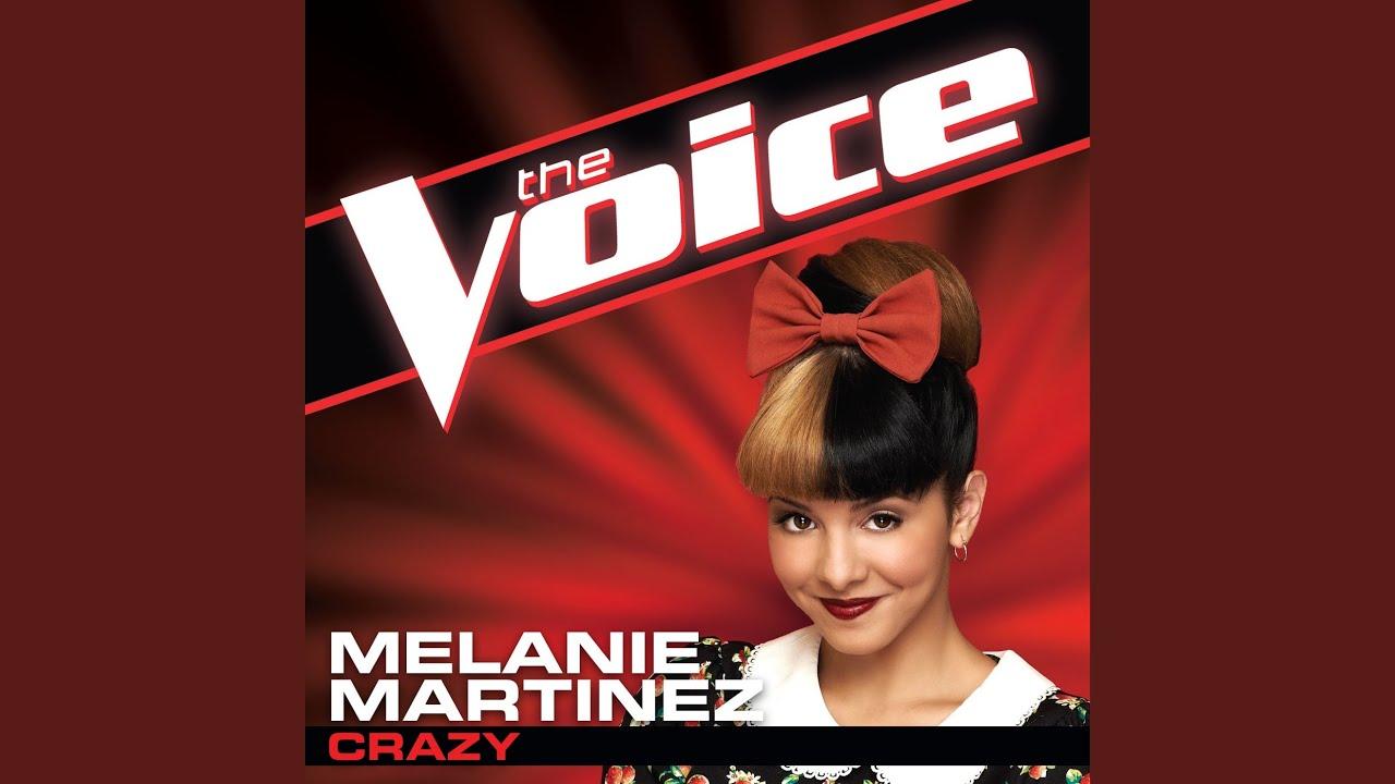 Crazy (The Voice Performance) - Melanie Martinez