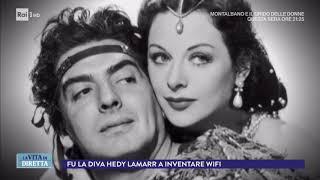 Hedy Lamarr, la diva di Hollywood che ha inventato il Wi-Fi - La Vita in Diretta 08/11/2017