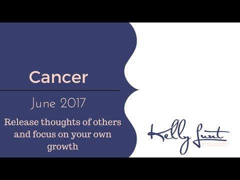 Cancer June 2017 Tarot Horoscope ~ Step 3 & 4 LOA Accept the change