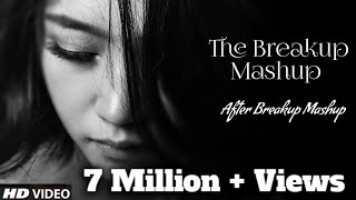 After Breakup-3 | Very Sad Mashup Song | Heart 💔Broken | Heratless Song | by Find Out Think