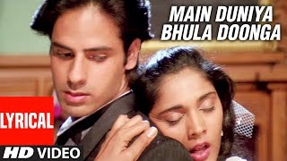 Main Duniya Bhula Doonga - Lyrical Video Song || Aashiqui | Rahul Roy, Anu Agarwal
