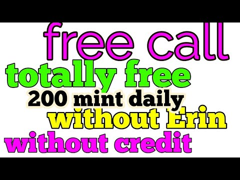 Free call anywhere unlimited no credit no Earning only india
