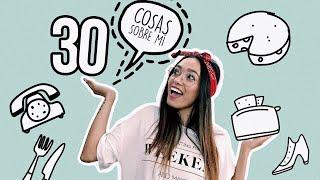 30 COSAS SOBRE MÍ   @AnaVbon