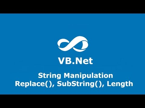 Lesson 34 VB.Net Replace() Substring() and Length