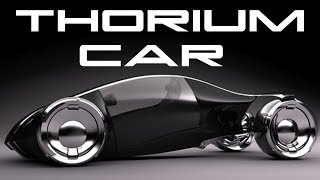 The Thorium Car Runs for 100 Years Without Refueling